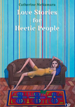 Love Stories for Hectic People